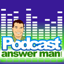 The Podcast AnswerMan