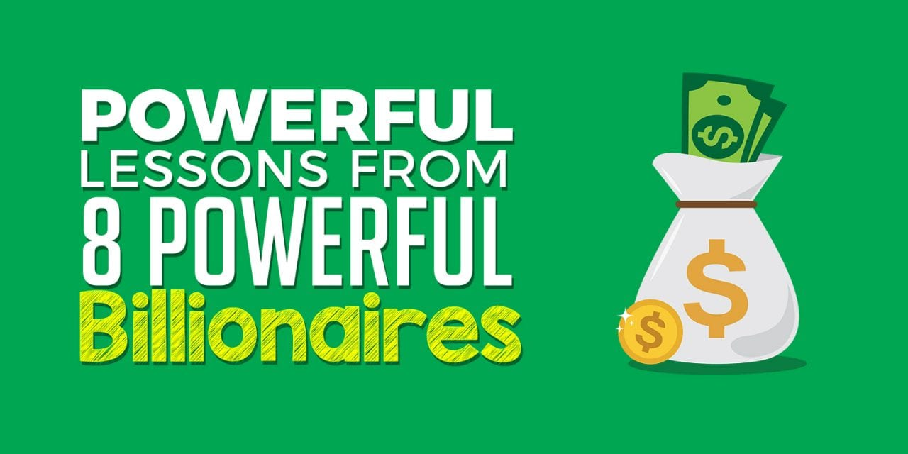 EP022: 8 Powerful Lessons From 8 Powerful Billionaires
