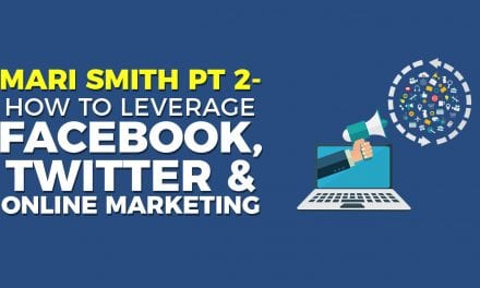 EP020: Mari Smith Pt 2. – How To Leverage Facebook, Twitter and Online Marketing