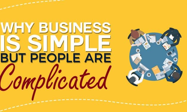EP028: Why Business Is Simple But People Are Complicated