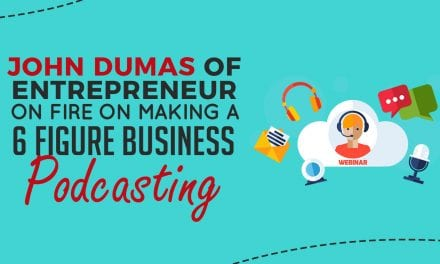 EP013: John Dumas Of Entrepreneur On Fire on Making a 6 Figure Business With Podcasting