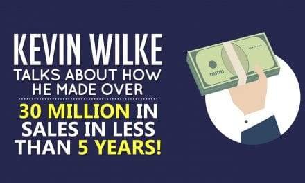 EP012: Kevin Wilke talks about how he made over 30 million in sales in less than 5 years!
