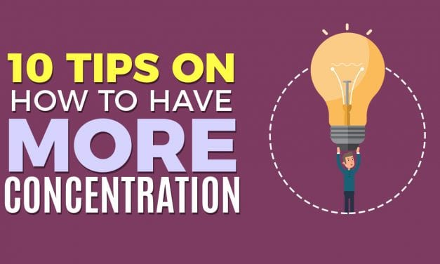 10 Tips On How To Have More Concentration